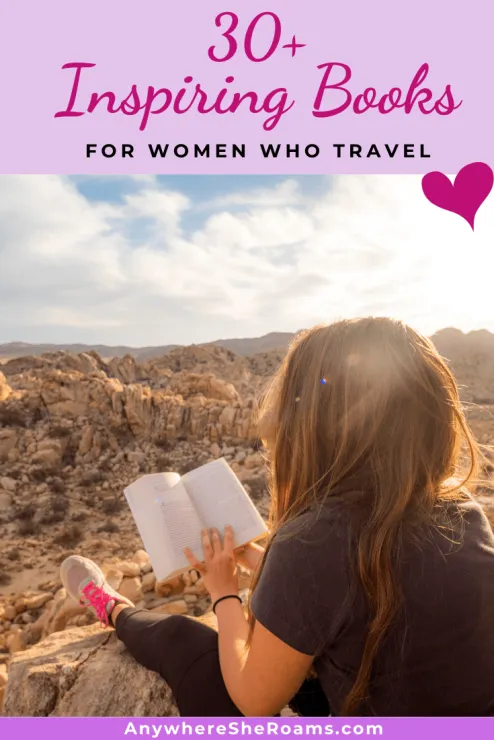 30+ Inspiring Books for Women Who Travel: Must Read! in ...