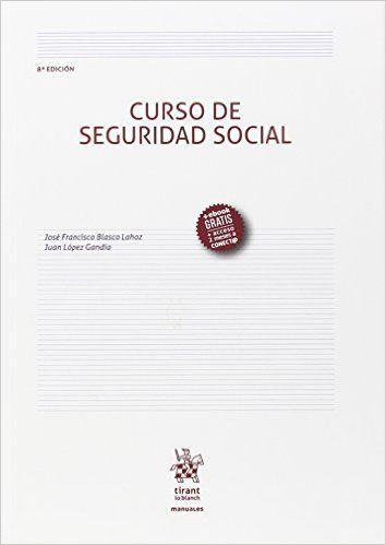Curso de seguridad social / José Francisco Blasco Lahoz