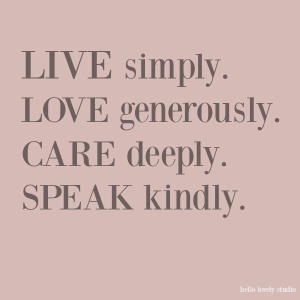 Kindness Quotes, Lovely Spaces & a Sunday Prayer - Hello Lovely