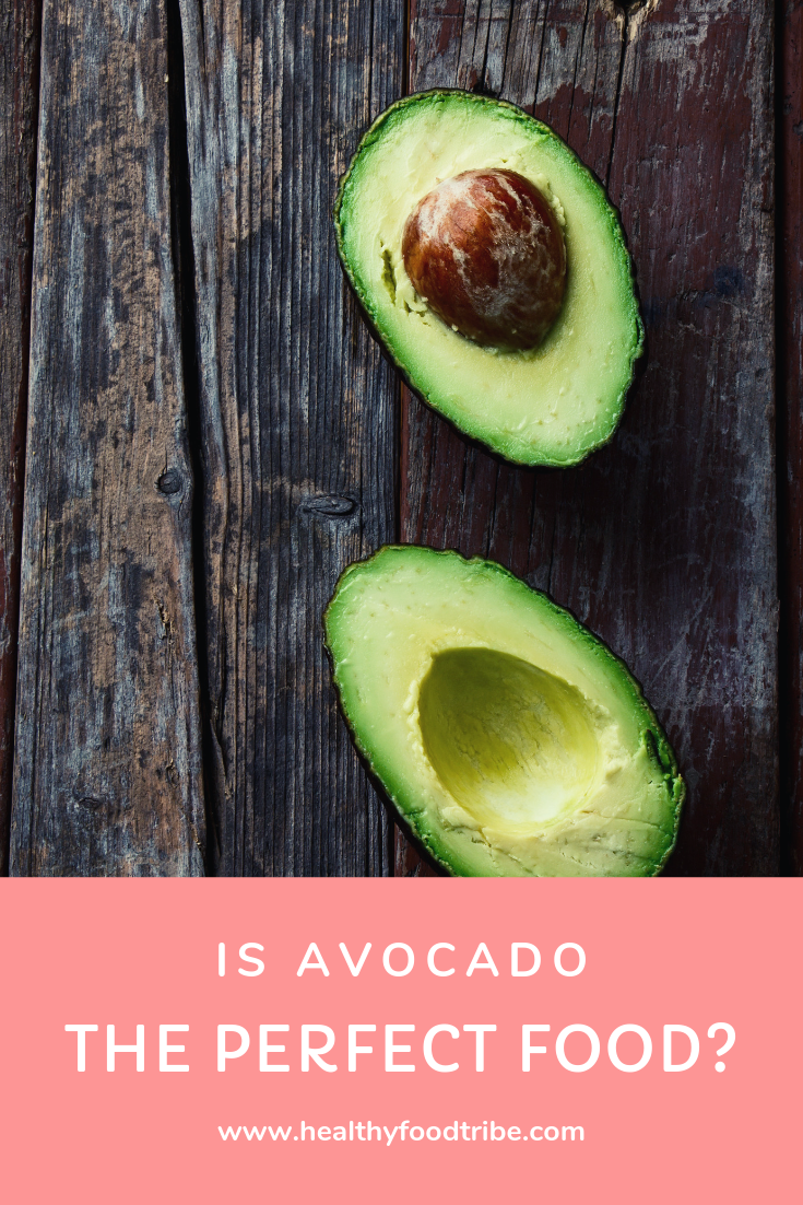 Is Avocado The Perfect Food Benefits And Nutrition Avocado Nutrition Food Perfect Food