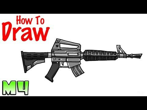 How To Draw The M4 Fortnite Youtube Drawing Time Drawings