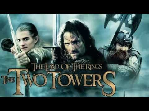 THE LORD OF THE RINGS The Two Towers - Soundtracks ♫