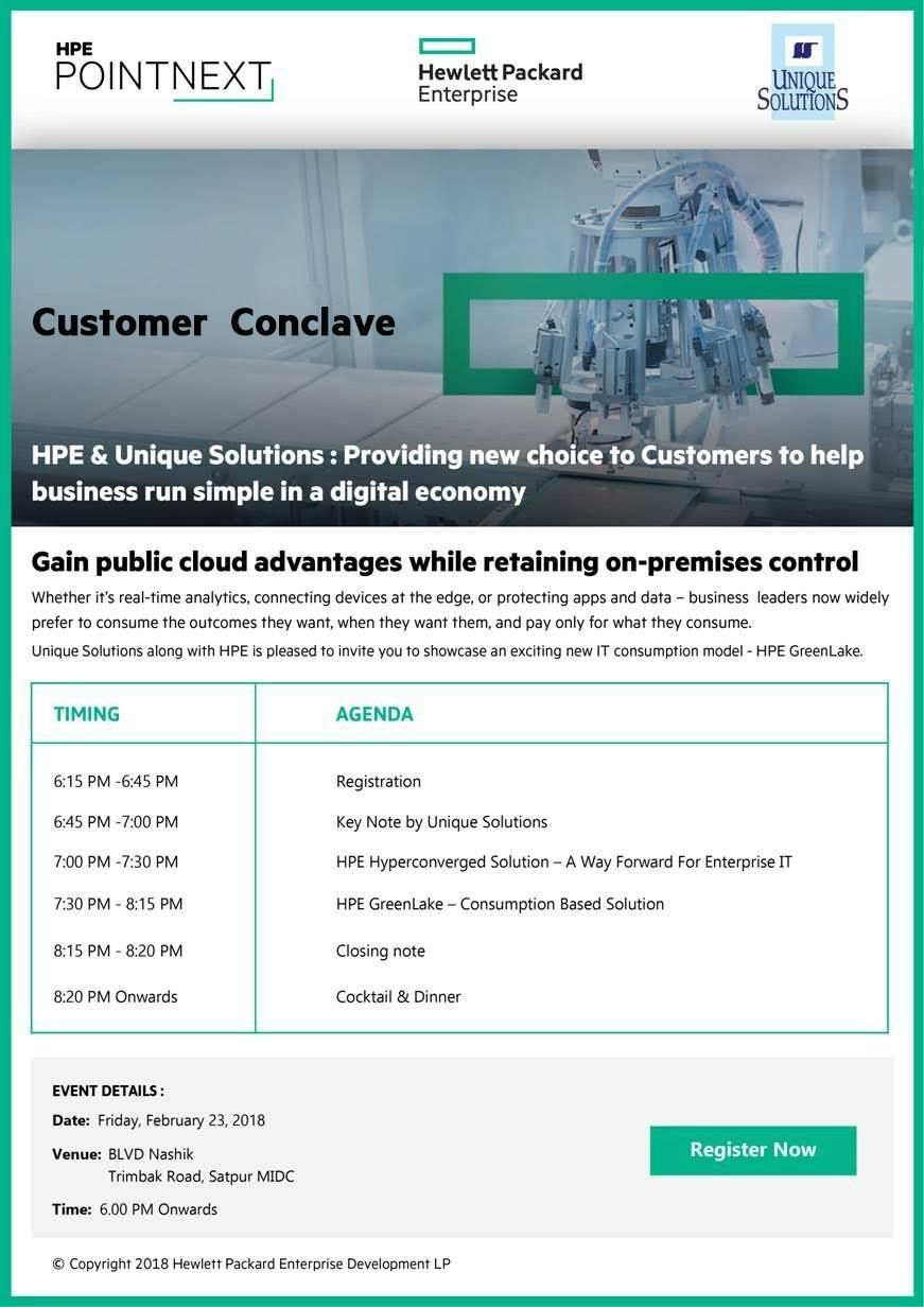 Customer Conclave Friday 23rd Feb 2018 Nashik Unique Solutions Along With Hpe Is Pleased To Invite You To Showca Public Cloud Supercomputer Business Leader