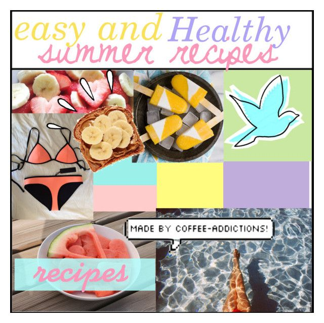 """""""easy and healthy summer recipes!☀︎"""" by coffee-addictions ❤ liked on Polyvore featuring Old Navy"""