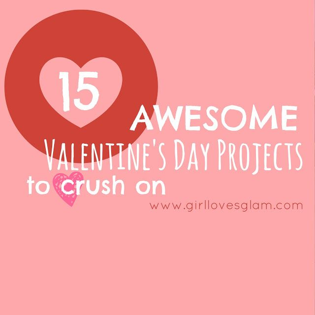 15 Awesome Valentine\'s Day Projects | Girls, Cricut ideas and ...