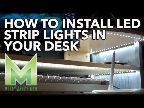Installing Led Strip Lights How To Install Led Strip Lights In Your Desk  Youtube  Lighting