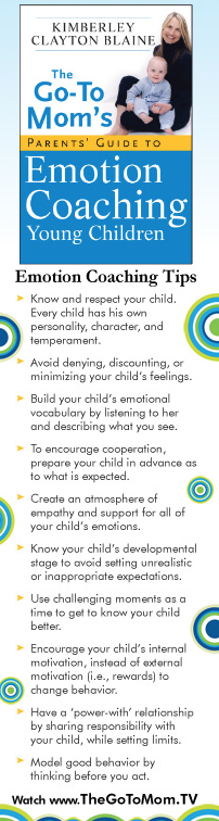 Tips on emotion coaching young kids! By Kimberley Blaine, www.TheGoToMom.TV