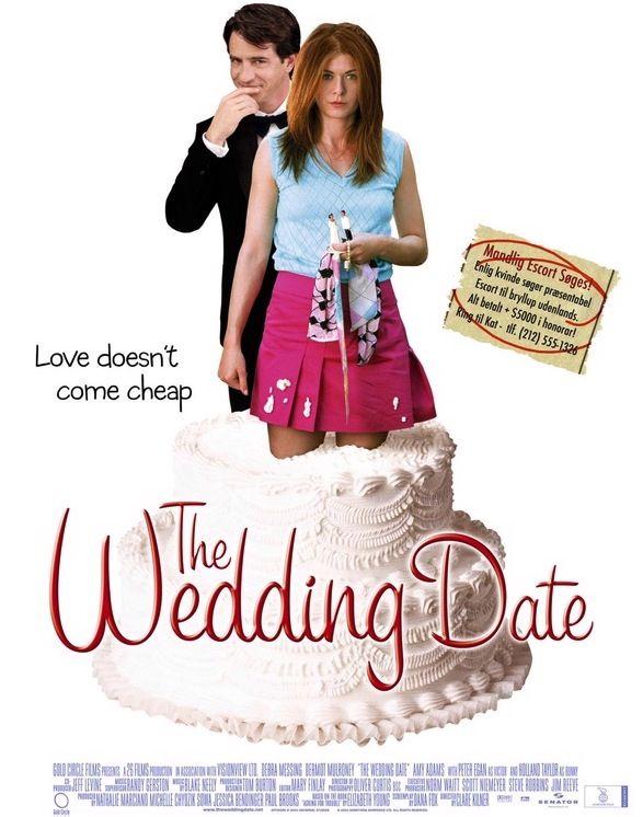 The Wedding Date Wedding Movie Wedding Movies The Wedding Date Movies