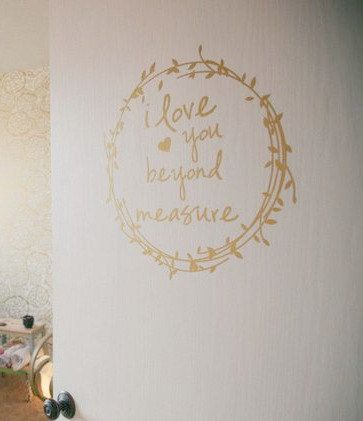 I Love You Beyond Measure Wall Decal - Gold Wall Decal - Quote Vinyl