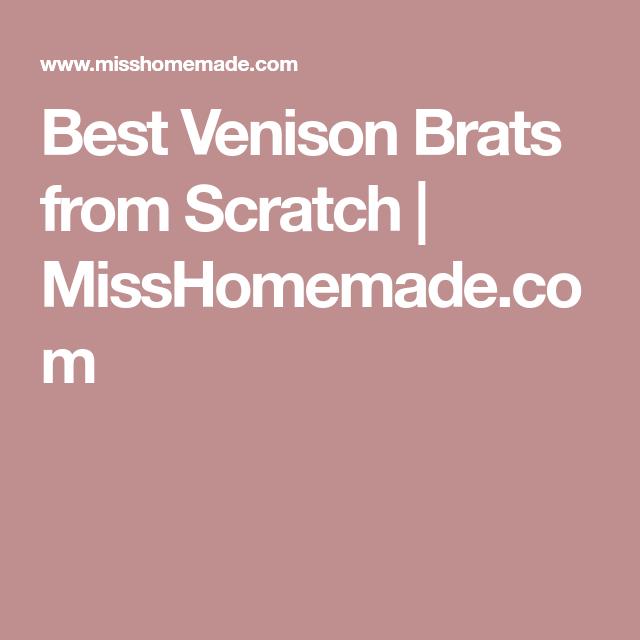 Best Venison Brats from Scratch | MissHomemade.com