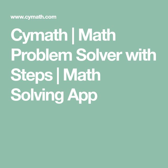 Cymath Math Problem Solver with Steps Math Solving App