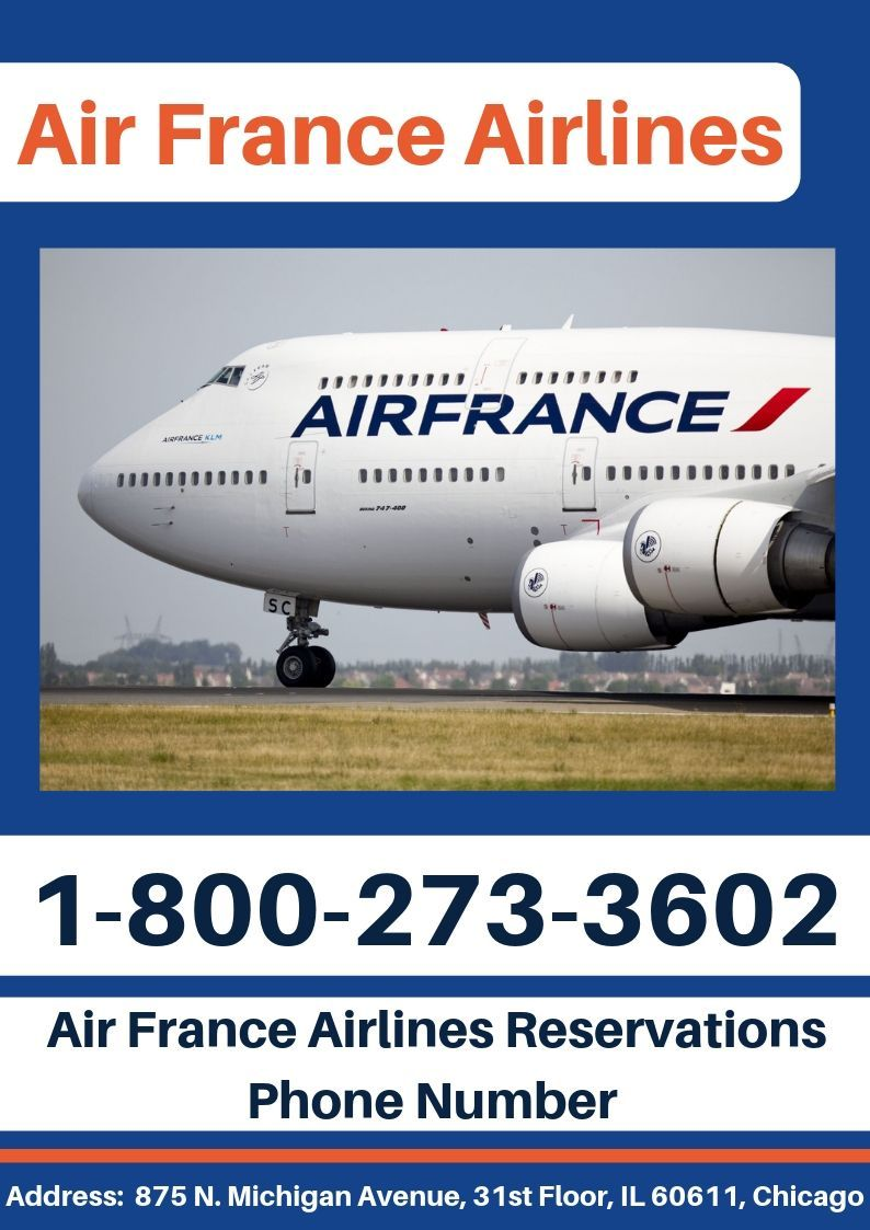 Dial Air France Airlines Reservations Phone Number! +1 800