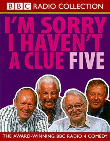 I'm Sorry I Haven't a Clue: v.5: Vol 5 (BBC Radio Collect... https://www.amazon.co.uk/dp/0563558490/ref=cm_sw_r_pi_dp_x_kG.Qyb9X2E606