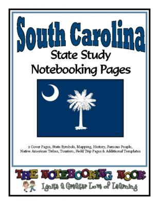 State Study - South Carolina State Study Notebooking Pages from Notebooking Nook on TeachersNotebook.com -  (67 pages)  - South Carolina State Study Notebooking Pages