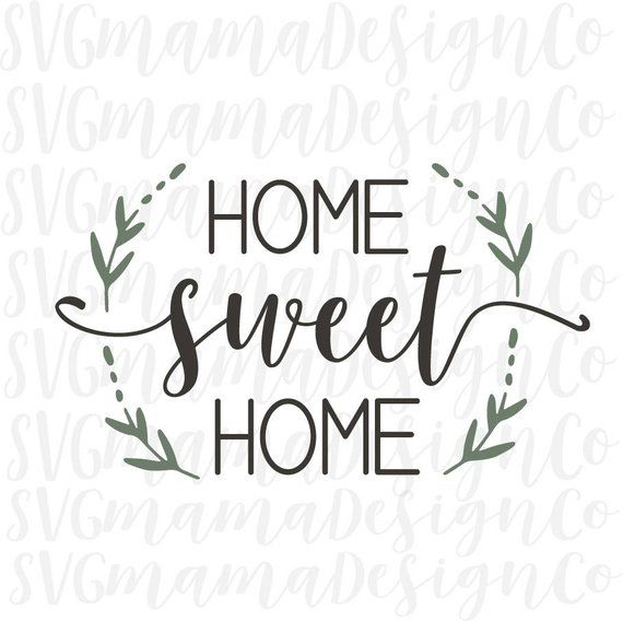 Home Sweet Home SVG Cut File Stencil Decal for Cricut and | Etsy
