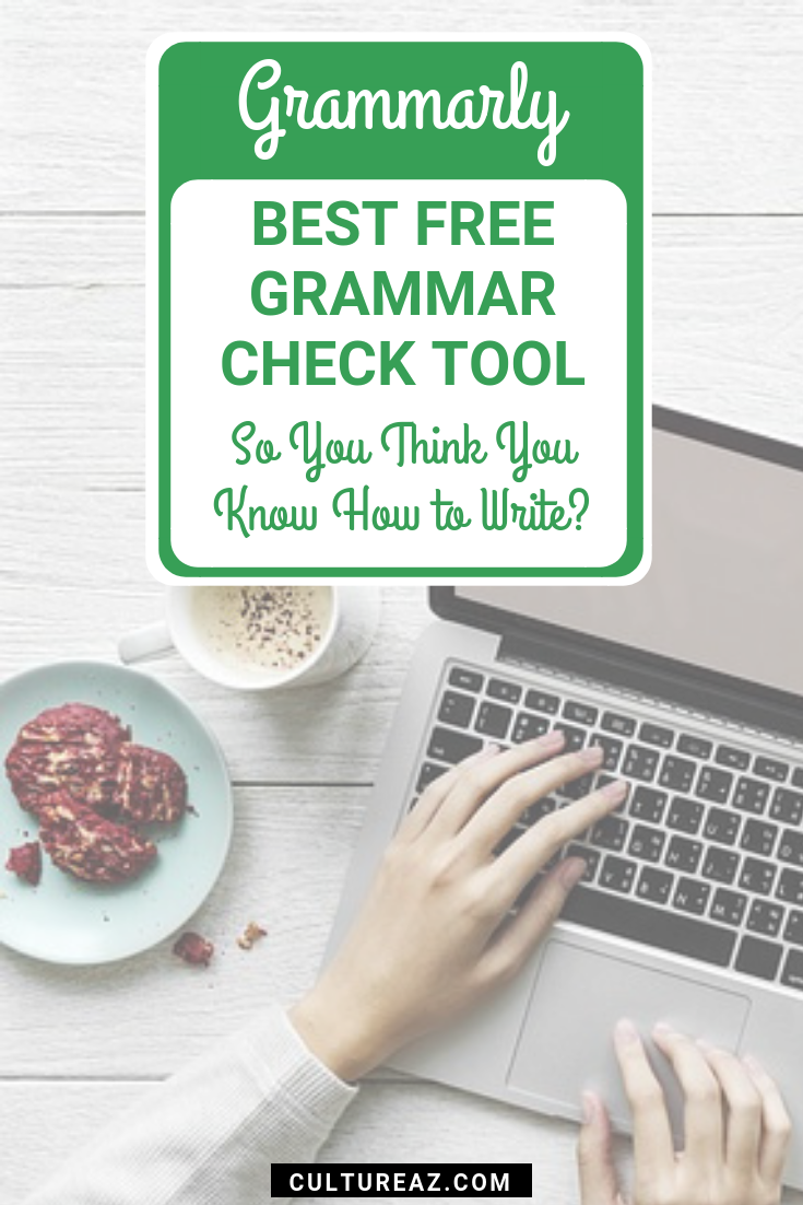 Best Free Grammar Check Tool So You Think You Know How to
