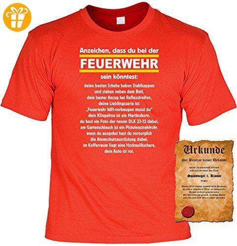 Witziges Spaß-Shirt + gratis Fun-Urkunde: Anzeichen dass Du bei der  Feuerwehr