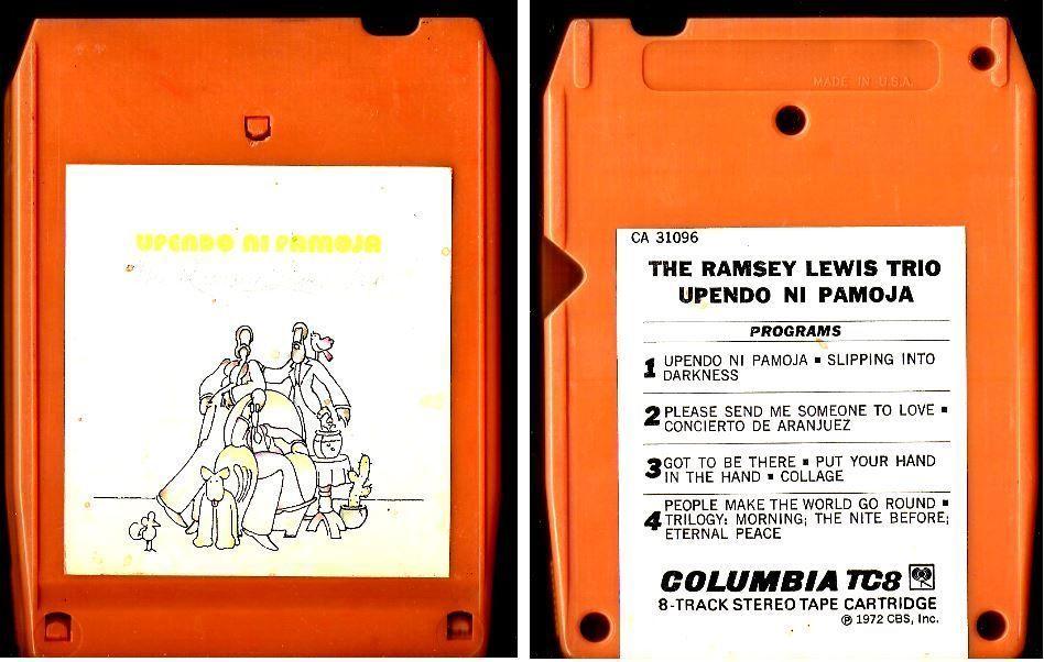 The Ramsey Lewis Trio / Upendo Ni Pamoja (1972) / Columbia CA-31096 (8-Track)…