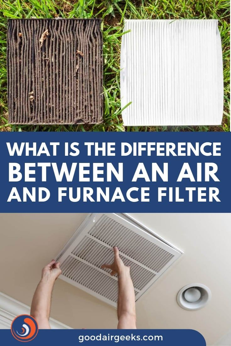 What Is The Difference Between An Air And Furnace Filter