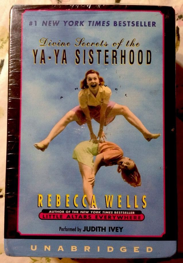 Devine Secrets Of The Ya Ya Sisterhood Unabridged Audiobook