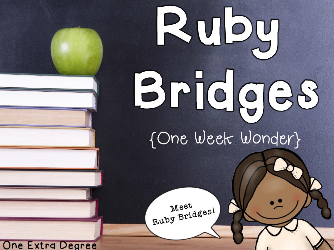 Ruby Bridges One Week Wonder