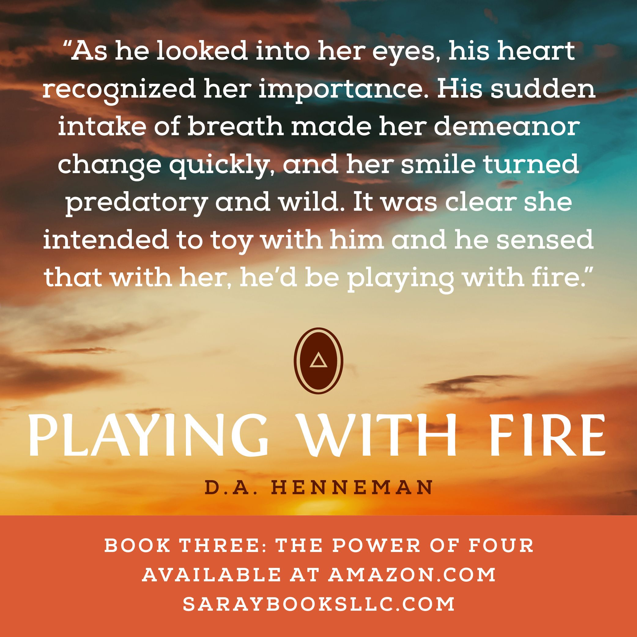 Pin By D A Henneman Author On Playing With Fire Book 3