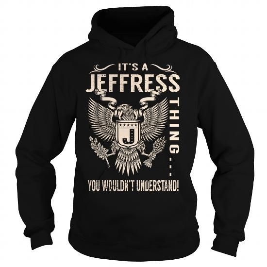 Its a JEFFRESS Thing You Wouldnt Understand - Last Name, Surname T-Shirt (Eagle) #name #tshirts #JEFFRESS #gift #ideas #Popular #Everything #Videos #Shop #Animals #pets #Architecture #Art #Cars #motorcycles #Celebrities #DIY #crafts #Design #Education #Entertainment #Food #drink #Gardening #Geek #Hair #beauty #Health #fitness #History #Holidays #events #Home decor #Humor #Illustrations #posters #Kids #parenting #Men #Outdoors #Photography #Products #Quotes #Science #nature #Sports #Tattoos…