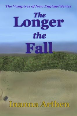 The Longer the Fall by Inanna Arthen