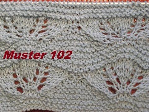 Muster 102*Stricken lernen*Ajourmuster Muster für Pullover Strickjacke Mütze Stirnband - YouTube