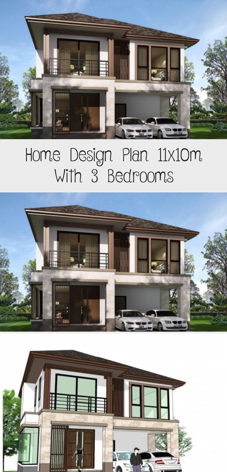 Home Design Plan 11x10m With 3 Bedrooms Home Ideas Modernhouseexteriorentrance Modernhouseexteriorvideo In 2020 Home Design Plan Modern House Exterior House Design