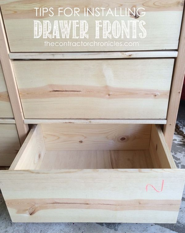 Tips For Installing Drawer Fronts The Contractor Chronicles Diy Drawers Woodworking Furniture Diy Furniture