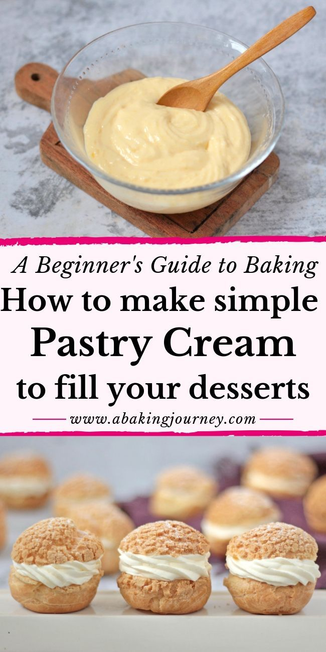 How to make a simple Pastry Cream to fill your Desserts (a Beginner's Guide to Baking)