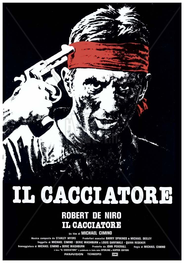Il Cacciatore Streaming 1978 Di Michael Cimino Locandine Di Film Film Cacciatore