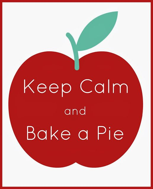 Keep Calm and Bake a Pie {Free Printable} via Juggling Act Mama