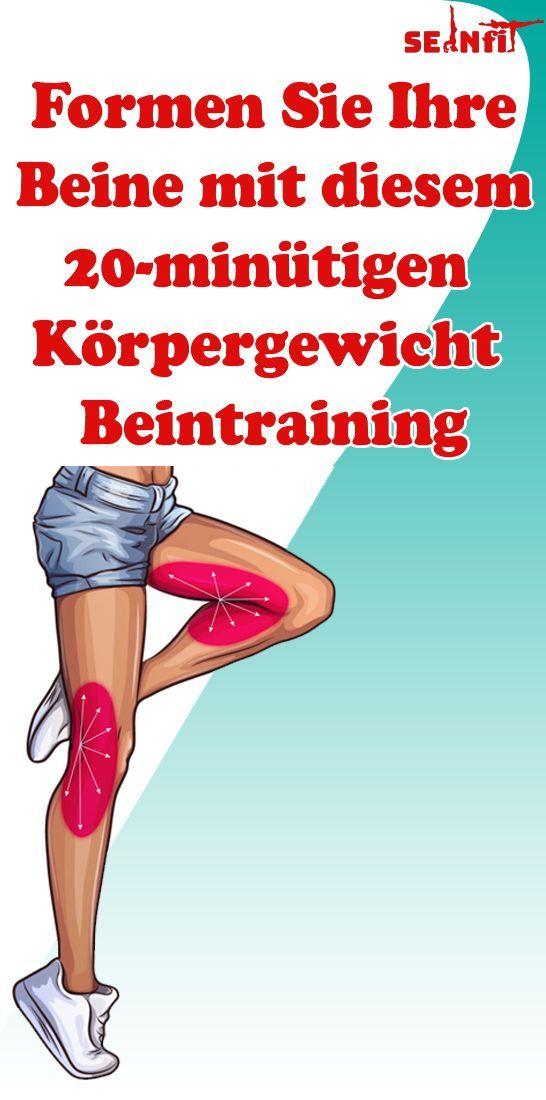 Formen Sie Ihre Beine mit diesem 20-minütigen Körpergewicht Beintraining - Gesundheit und fitness -...