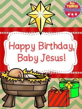 Christmas; Happy Birthday, Baby Jesus Happy birthday
