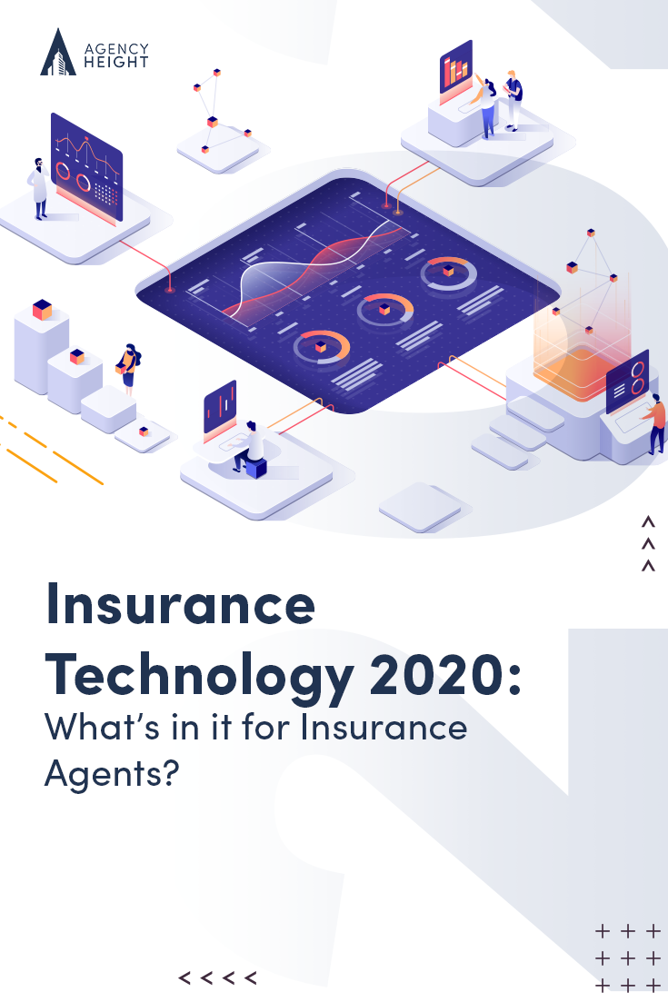 Insurance Technology 2020 What S In It For Insurance Agents Insurance Marketing Insurance Sales Insurance Agent