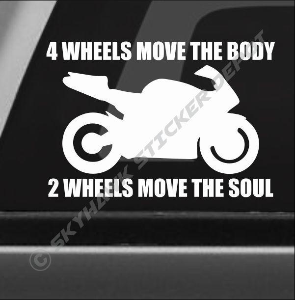 2 wheels move the soul bumper sticker vinyl decal motorcycle sport bike ninja