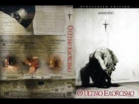 O Ultimo Exorcismo Assistir Filme Completo Dublado Assistir