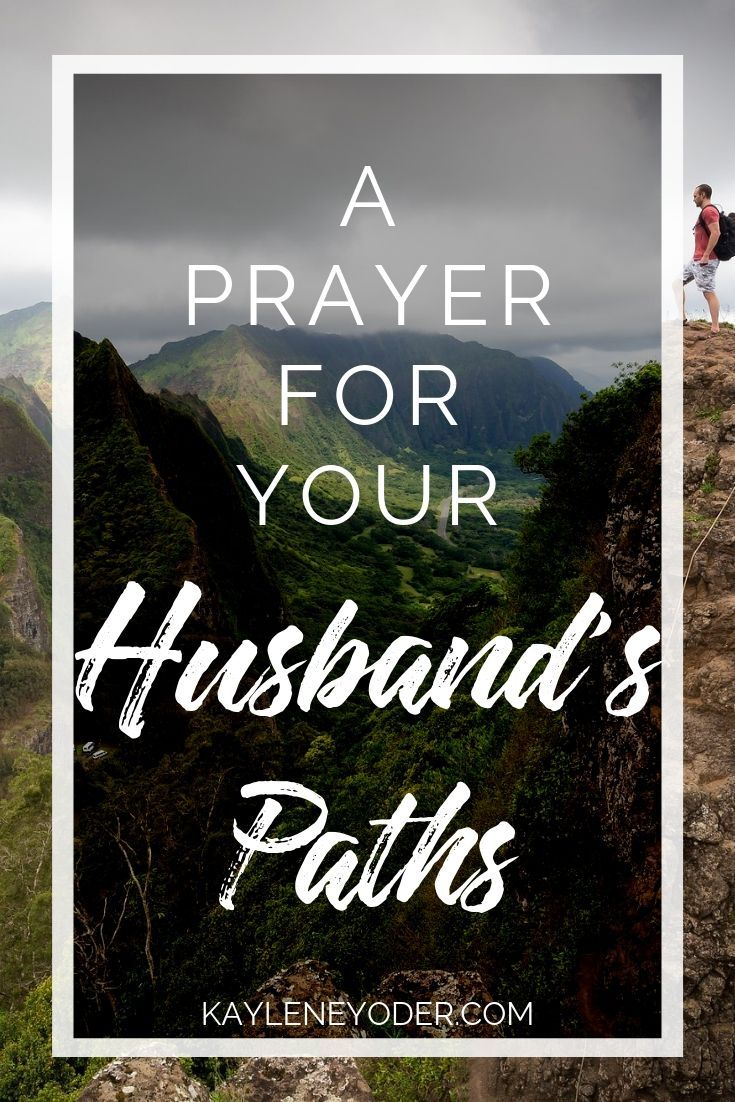A Prayer that God Would Guide Your Husband's Paths ...