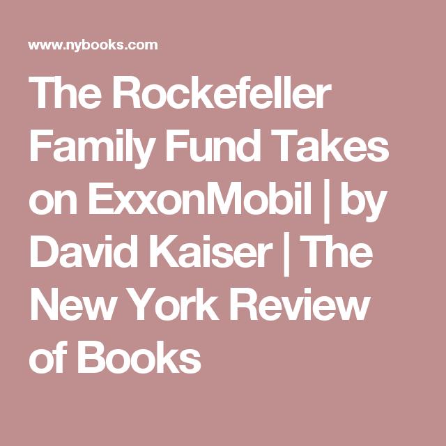 The Rockefeller Family Fund Takes on ExxonMobil | Climate | Tobacco