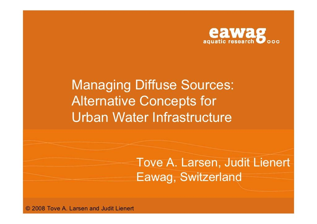 managing-diffuse-sources-urban-water-infrastructure by Wouter de Heij via Slideshare