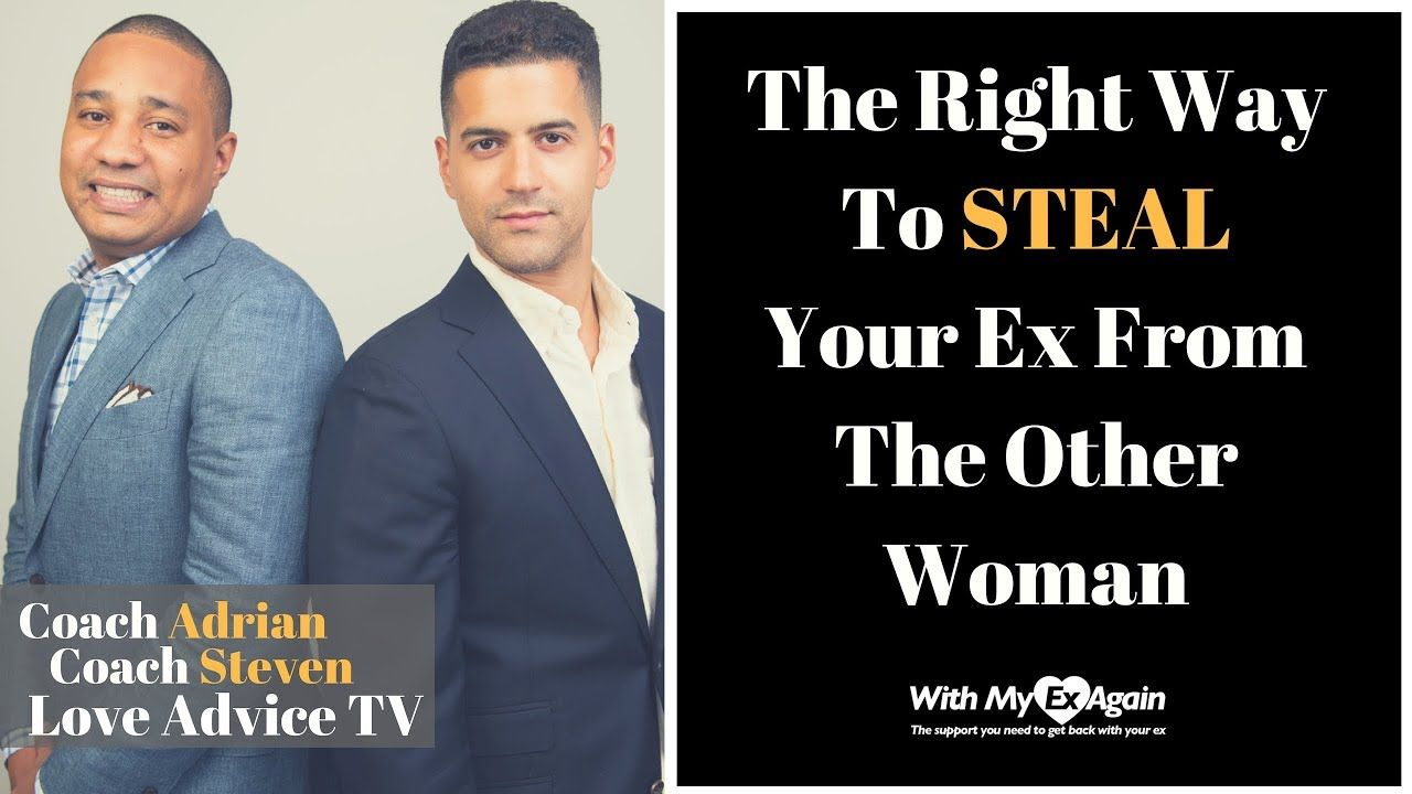 How to steal your ex from the other woman other woman