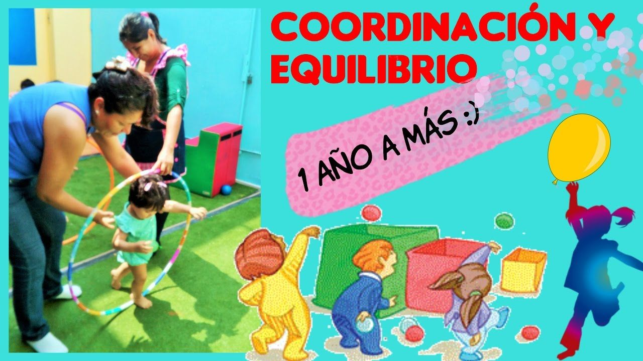 Juegos De Coordinación Y Equilibrio A Partir De Un Añito Education Youtube Reggio