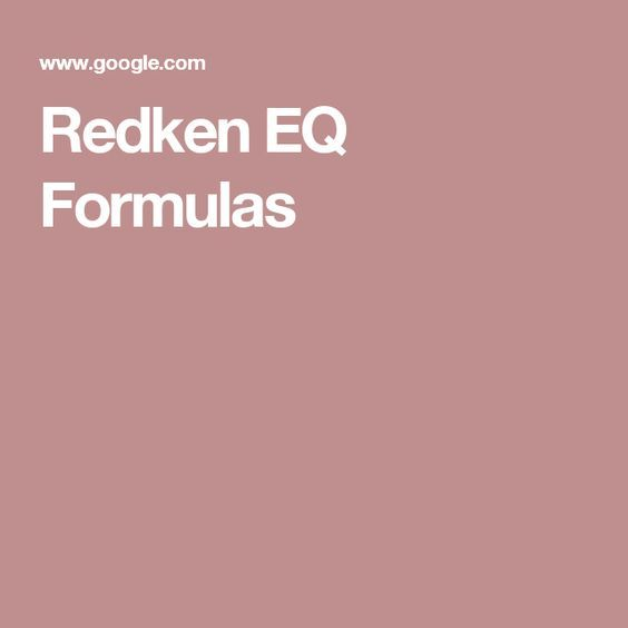 Redken Eq Formulas Hair Pinterest Redken Shades Eq Redken