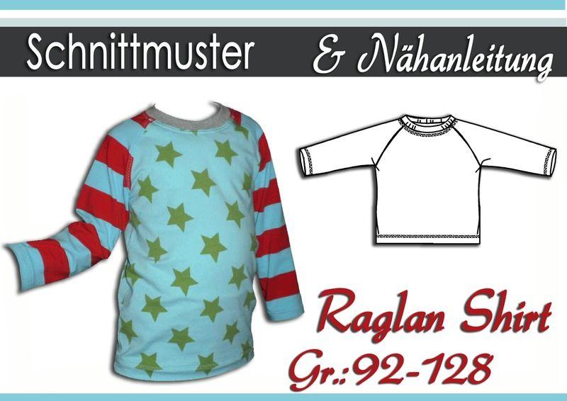 Schnittmuster & Anleitung Raglan Shirt Gr:92-128 | Raglan shirts ...