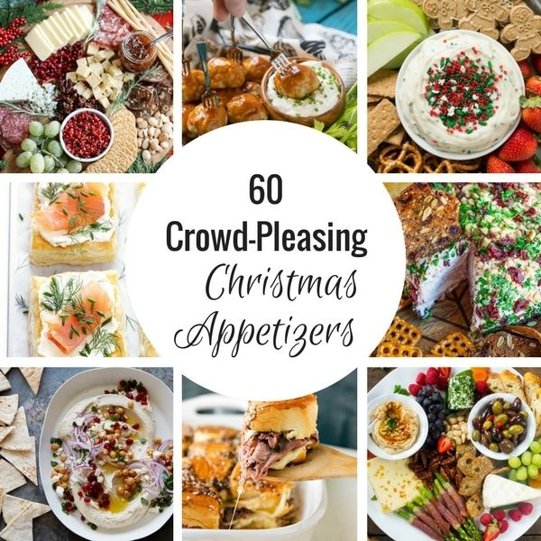sixty of the most amazing christmas appetizer recipes everything from dips to hot appetizers to cheese boards and more food pinterest christmas - Pinterest Christmas Appetizers