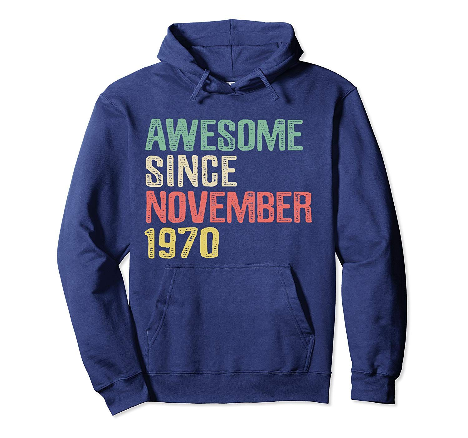 Awesome Since November 1970, 49 Years Old 49th Birthday Gift Pullover Hoodie
