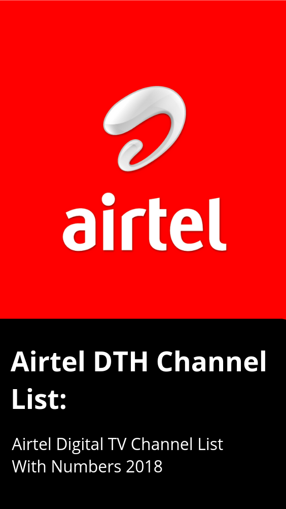 Airtel Digital TV Channel List 2019: Airtel DTH Channels Numbers