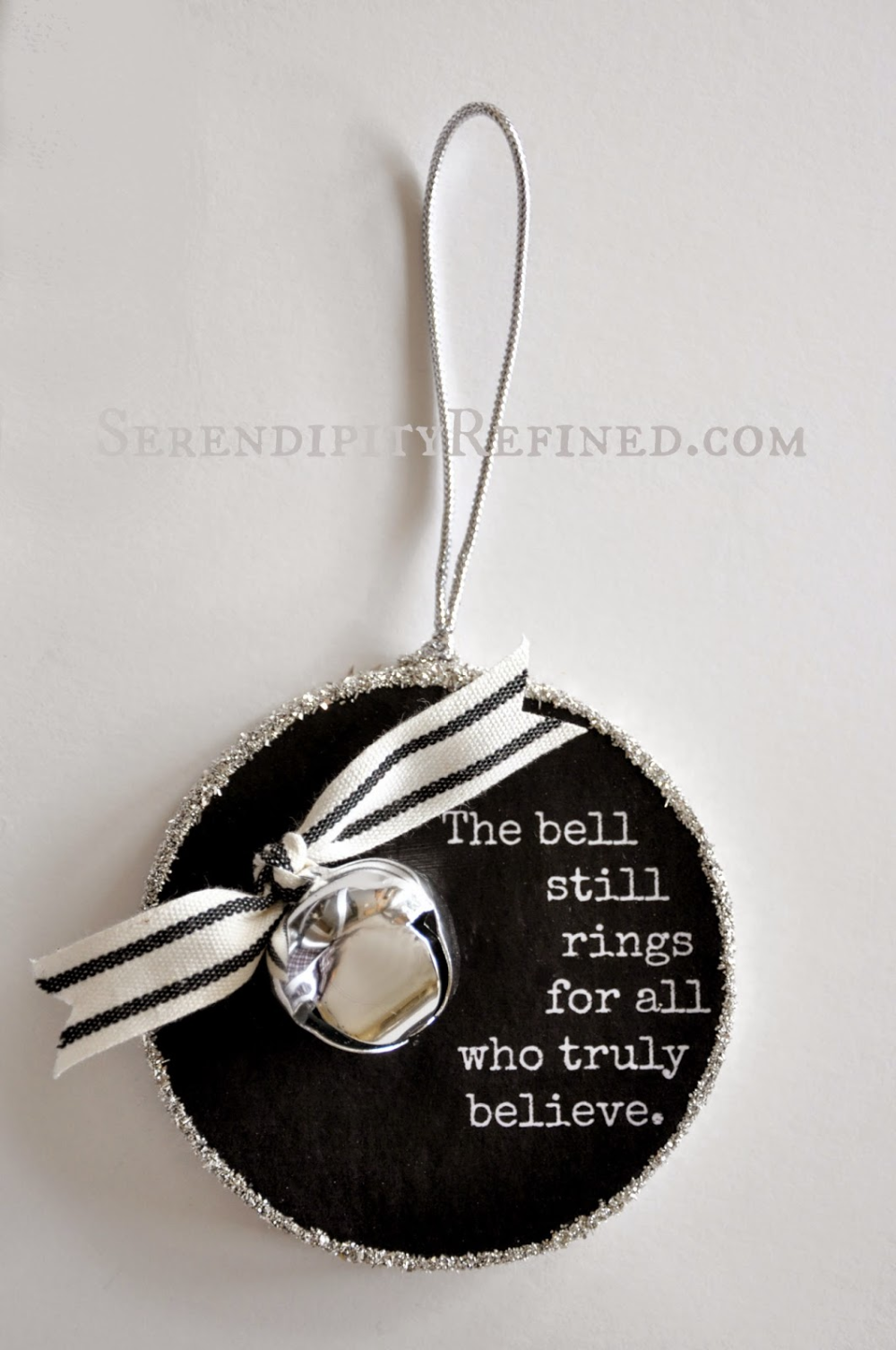 Serendipity Refined Blog Polar Express Bell Quote Ornament Ornament Day 7 Handmade Christmas Ornaments Christmas Ornaments Christmas Ornaments Homemade
